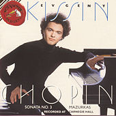 Play & Download Chopin, Vol. 2: Sonata in B Minor; Mazurkas by Evgeny Kissin | Napster