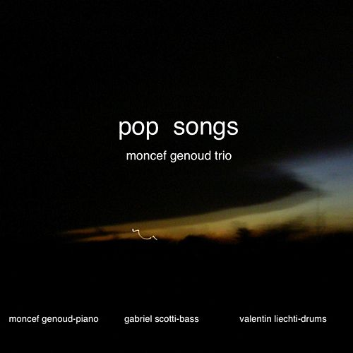 Play & Download Pop Songs by Moncef Genoud Trio | Napster
