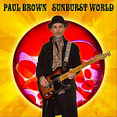 Sunburst World by Paul Brown
