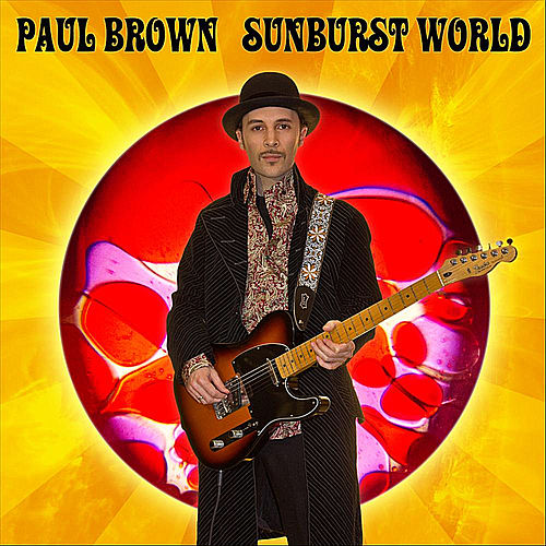 Play & Download Sunburst World by Paul Brown | Napster