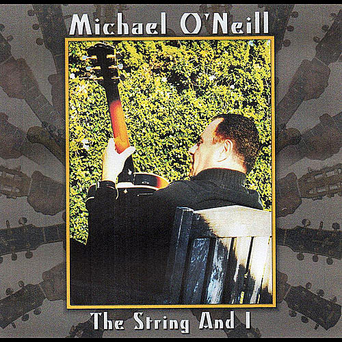 The String and I by Michael O'Neill