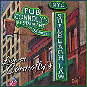 Play & Download Live At Connolly's by Shilelagh Law | Napster
