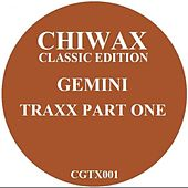 Gemini Traxx Part One by Gemini