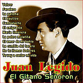 Play & Download El Gitano Señorón by Juan Legido | Napster