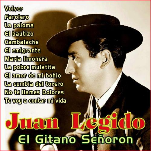 Play & Download El Gitano Señorón by Juan Legido | Napster