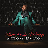 Play & Download Home For The Holidays by Anthony Hamilton | Napster