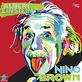 Albert Einstein by Nino Brown
