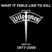 Play & Download What It Feels Like to Kill by The Viletones | Napster