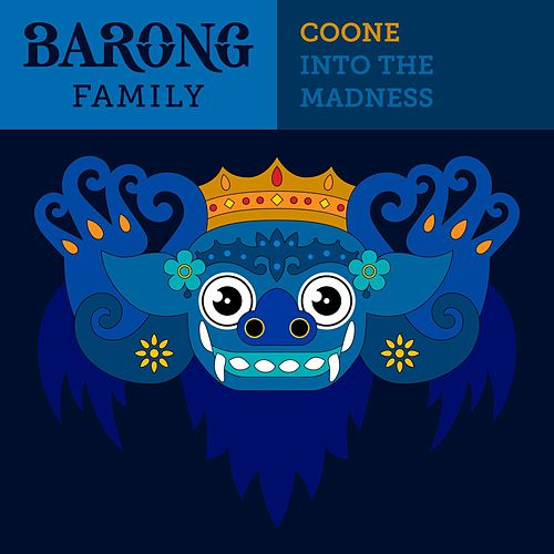 Into The Madness by Coone
