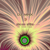 Play & Download Om Namah Sivaya by DJ MNX | Napster