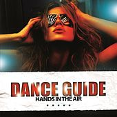 Dance Guide Hands in the Air by Various Artists