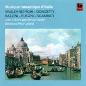 Vivaldi / Respighi - Donizetti - Bazzini - Busoni - Sgambati: Musique romantique d'Italie by Bénédicte Péran