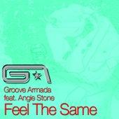 Feel The Same by Groove Armada
