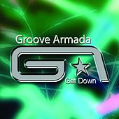 Get Down by Groove Armada