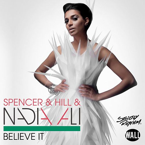 Believe It (Radio Edits) by Nadia Ali