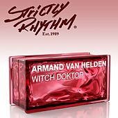 Play & Download Witch Doktor (Zedd Remix) by Armand Van Helden | Napster