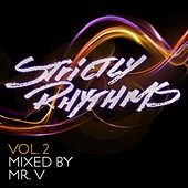 Play & Download Strictly Rhythms Volume 2 mixed by Mr V by Various Artists | Napster