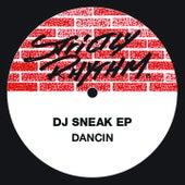 Play & Download Dancin' Ep by DJ Sneak | Napster