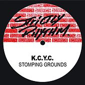 Play & Download Stompin Grounds by K.C.Y.C. | Napster