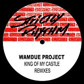 King Of My Castle Remixes by Wamdue Project
