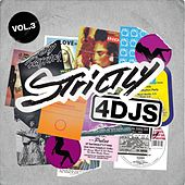Strictly 4 DJS Volume 3 by Various Artists