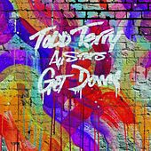 Play & Download Get Down by Todd Terry   Napster
