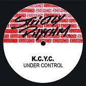 Play & Download Under Control by K.C.Y.C. | Napster