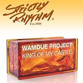 King Of My Castle [Nicola Fasano & Steve Forest Mixes] by Wamdue Project
