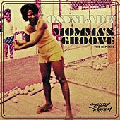 Play & Download Momma's Groove by Osunlade | Napster
