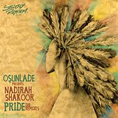 Play & Download Pride by Osunlade | Napster