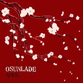 Play & Download April by Osunlade | Napster