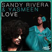 Love by Sandy Rivera