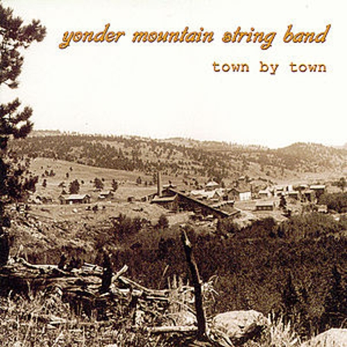 Town By Town by Yonder Mountain String Band