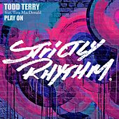 Play On by Todd Terry