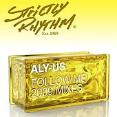 Play & Download Follow Me [2009 Mixes] by Aly-Us | Napster