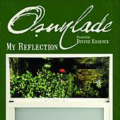 Play & Download My Reflection by Osunlade | Napster