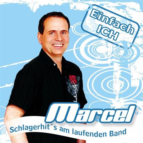 Einfach ICH by Marcel