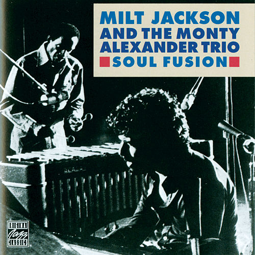 Play & Download Soul Fusion by Milt Jackson | Napster