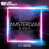 Play & Download Amsterdam 2014 by Various Artists | Napster