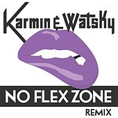 No Flex Zone (Remix) - Single von Karmin