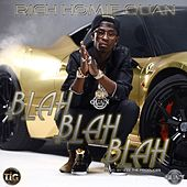 Play & Download Blah Blah Blah - Single by Rich Homie Quan | Napster