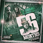 Play & Download Dj Drama Presents: 56 Months by Hoodstarz | Napster