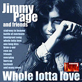 Play & Download Whole Lotta Love: Jimmy Page and Friends by Various Artists | Napster