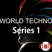 World Techno Series 1 by Various Artists