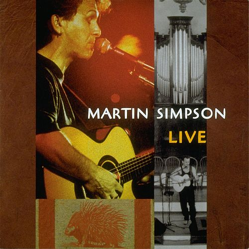 Play & Download Live by Martin Simpson | Napster