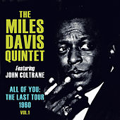 Play & Download All of You: The Last Tour 1960, Vol. 1 by Miles Davis | Napster