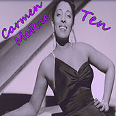 Play & Download Ten by Carmen McRae | Napster