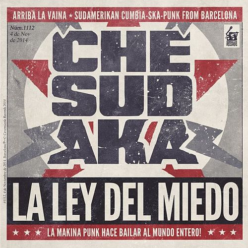 Play & Download La ley del miedo by Che Sudaka | Napster