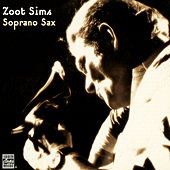 Play & Download Soprano Sax by Zoot Sims | Napster