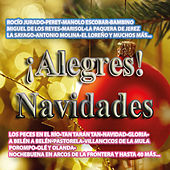 ¡Alegres! Navidades by Various Artists